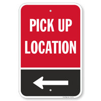 Pickup Location Select Your Directional Arrow Sign