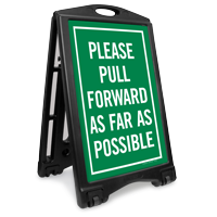 Please Pull Forward Portable Sidewalk Sign