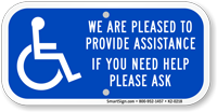 We Pleased Provide Assistance Need Help Ask Sign