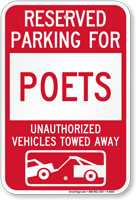 Reserved Parking For Poets Vehicles Tow Away Sign