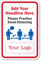 Practice Social Distancing Add Headline And Logo Custom Sign