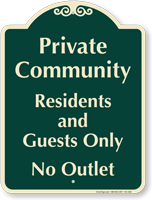 Private Community, Residents Guests Only Signature Sign