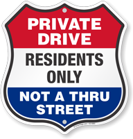 Private Drive Not A Thru Street Shield Sign