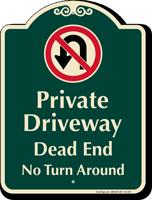Private Driveway, Dead End Signature Sign