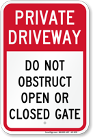 Private Driveway, Do Not Obstruct Gate Sign