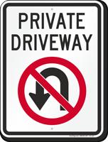 Private Driveway, No U-Turn Sign