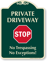 Private Driveway Stop No Trespassing Signature Sign