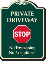 Private Driveway Stop No Trespassing Signature Sign
