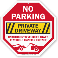 Private Driveway Unauthorized Vehicles Towed No Parking Sign