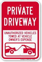 Private Driveway, Unauthorized Vehicles Towed Sign