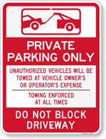 Private Parking Only, Do Not Block Driveway Sign
