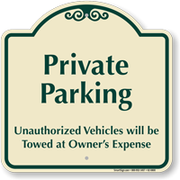 Private Parking Signature Sign