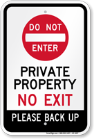 Private Property No Exit Please Back Up Sign
