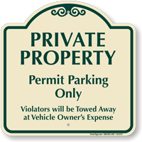 Private Property, Permit Parking Only Signature Sign