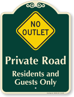 Private Road, Residents and Guests Signature Sign