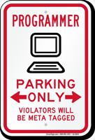 Programmer Parking Violators Will Be Meta Tagged Sign