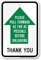 Pull Forward Before Unloading Parking Lot Sign