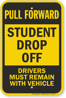 Pull Forward, Student Drop Off Sign