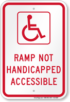 Ramp Not Handicapped Accessible Sign