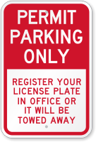 Permit Parking Only, Register License Plate Office Sign
