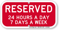 Reserved All Time Supplemental Parking Sign