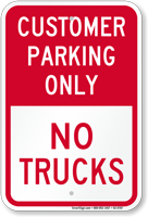 Reserved Customer Parking Only, No Trucks Sign
