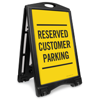 Reserved Customer Parking Sidewalk Sign