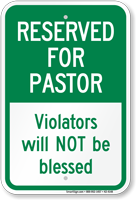 Reserved For Pastor Church Parking Sign