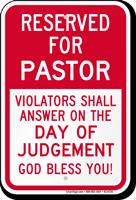 Reserved For Pastor Parking Sign