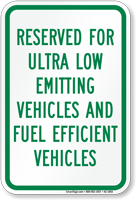 Reserved For Ultra Low Emitting Vehicles Sign
