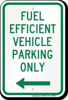 Reserved Fuel Efficient Vehicle Parking, Left Sign
