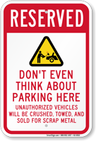 Reserved No Parking Here Sign