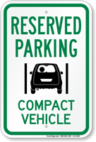 Reserved Parking Compact Vehicle Sign