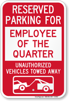 Reserved Parking For Employee Of The Quarter Sign