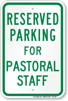 Reserved Parking For Pastoral Staff Sign