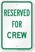 Reserved Parking For Crew Sign