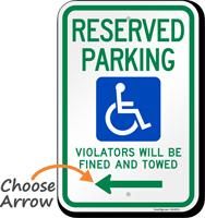 Reserved Parking Violators Fined Towed Left Sign