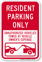 Resident Parking Only, Unauthorized Vehicles Towed Sign