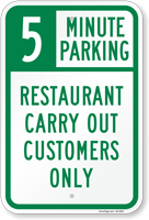 Restaurant Carry Out Choose Your Parking Limit Minute Sign