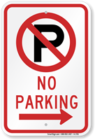 No Parking Sign (with right arrow symbol )