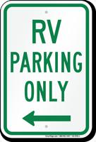 RV Parking At Left, Reserved Parking Sign
