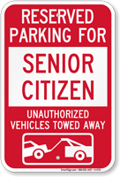 Reserved Parking For Senior Citizen Tow Away Sign