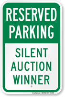 Silent Auction Winner Reserved Parking Sign