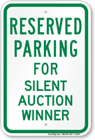 Novelty Parking Reserved For Silent Auction Winner Sign