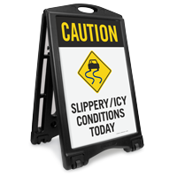 Slippery Or Icy Conditions Today Sidewalk Sign