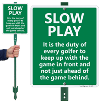 Slow Play LawnBoss Sign