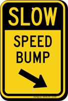 Speed Bump Diagonally Right Arrow Slow Sign