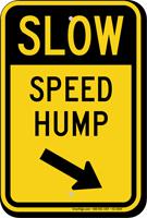 Speed Hump Diagonally Right Arrow Slow Sign