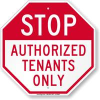 Stop Authorized Tenants Only Sign