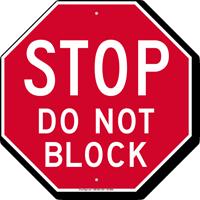 Stop Do Not Block Sign